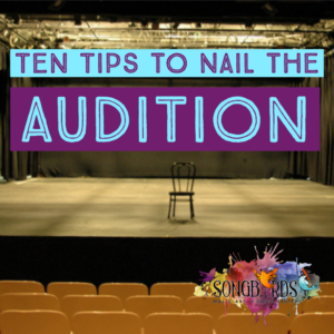 Ten Tips to Nail the Audition