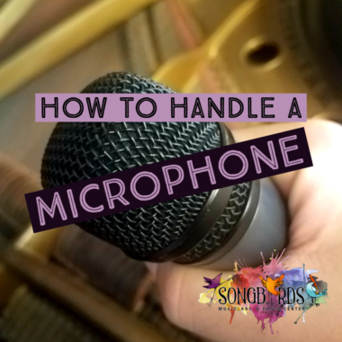How to Handle a Microphone