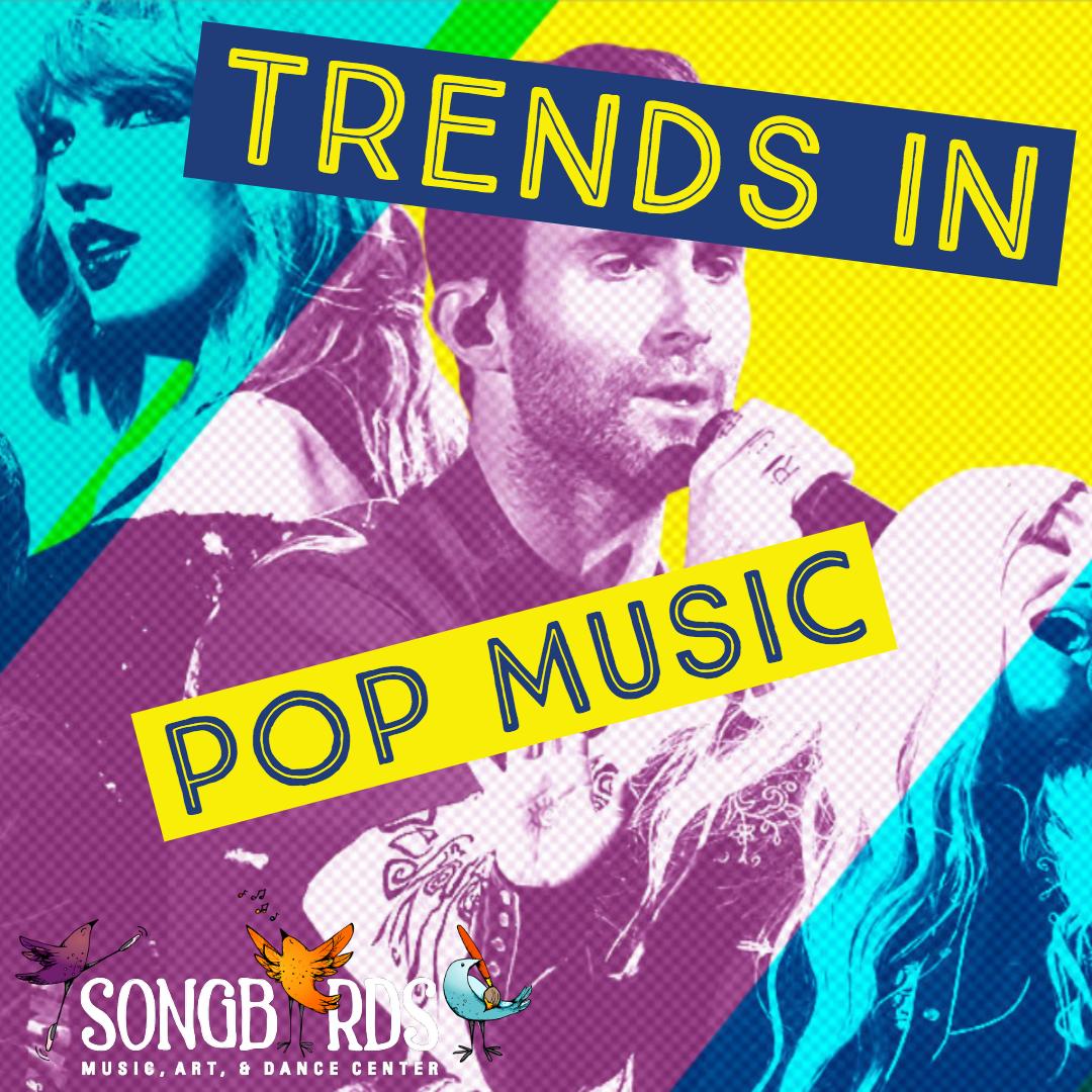Trends in Pop Music