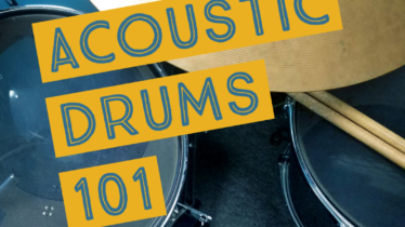 Acoustic Drums 101
