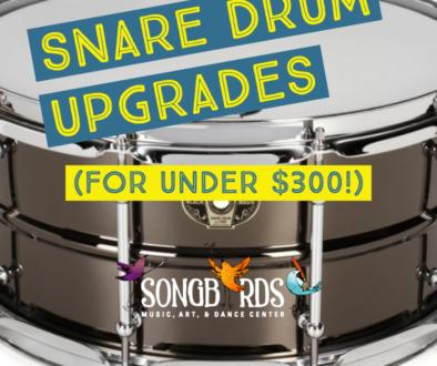 Snare Drum Upgrades
